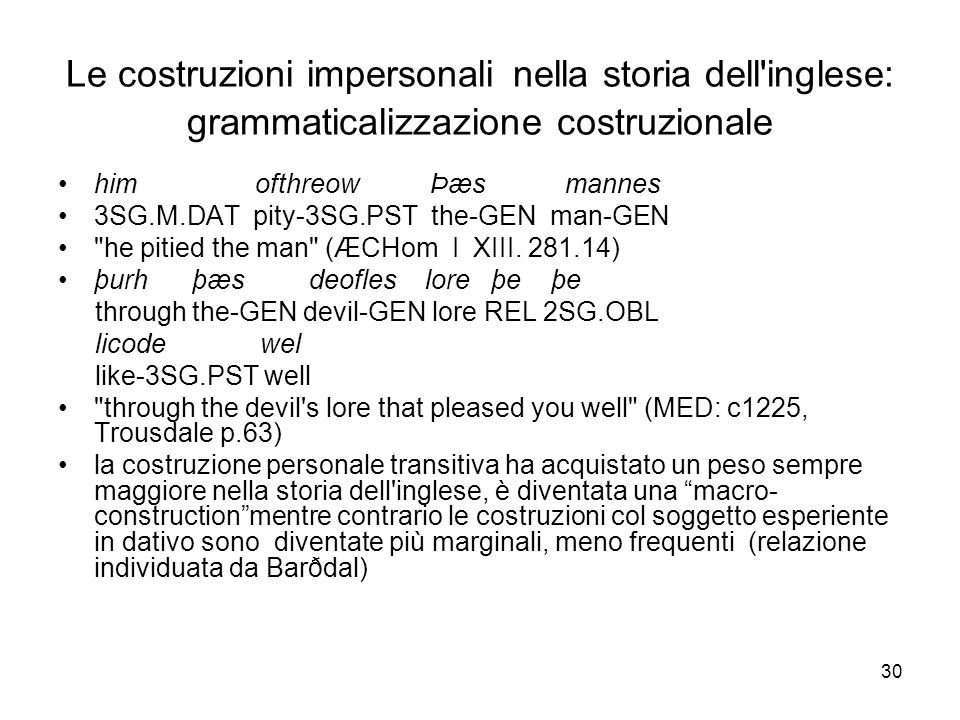Le costruzioni impersonali nella storia dell inglese: grammaticalizzazione costruzionale