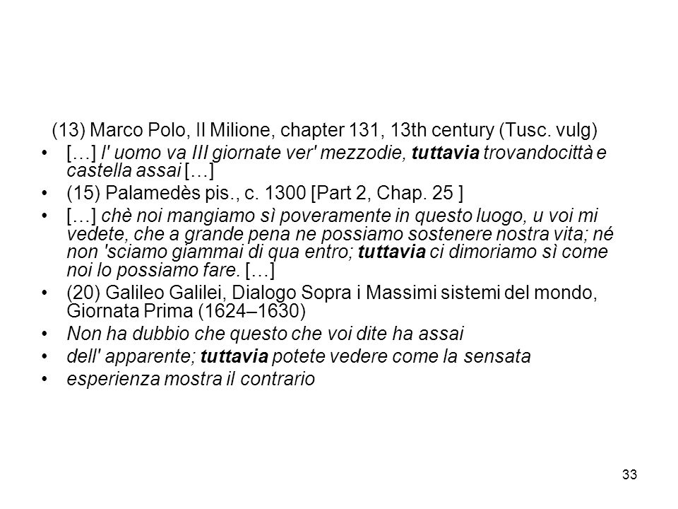 (13) Marco Polo, Il Milione, chapter 131, 13th century (Tusc. vulg)