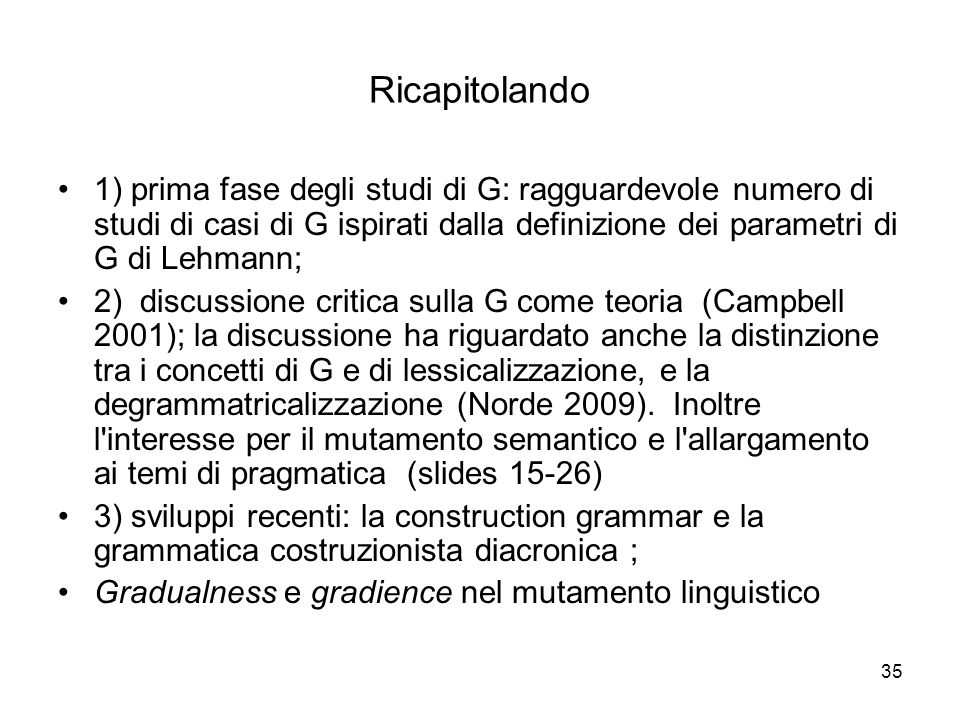 Ricapitolando1) prima fase degli studi di G: ragguardevole numero di studi di casi di G ispirati dalla definizione dei parametri di G di Lehmann;