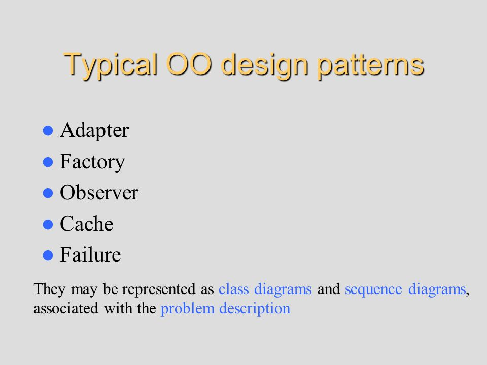Typical OO design patterns