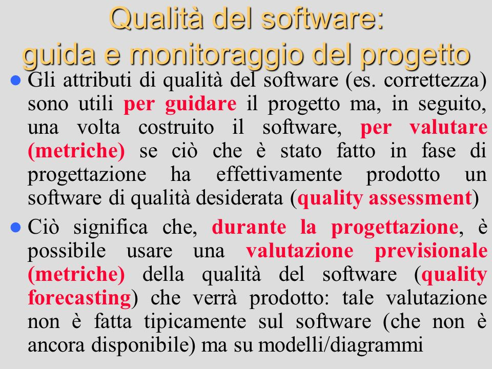 Qualità del software: guida e monitoraggio del progetto