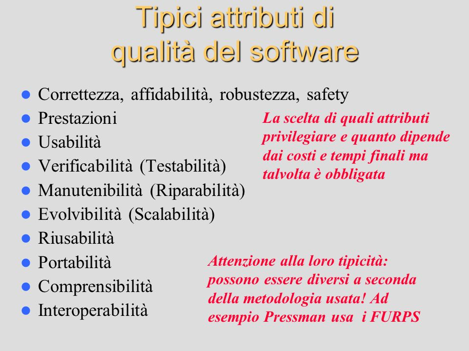 Tipici attributi di qualità del software