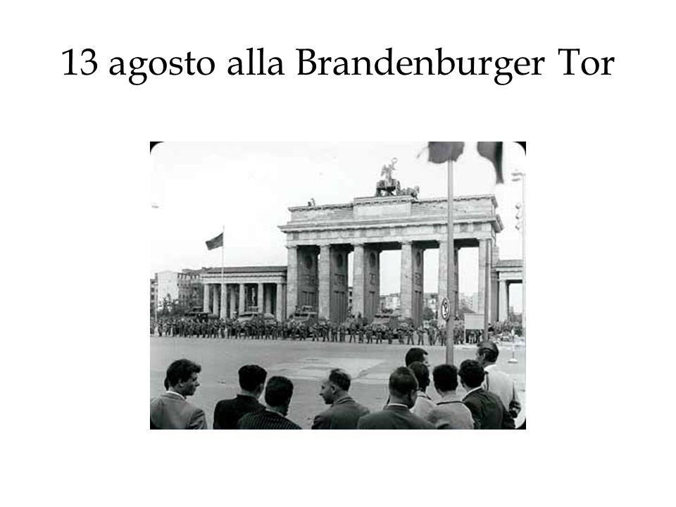 13 agosto alla Brandenburger Tor