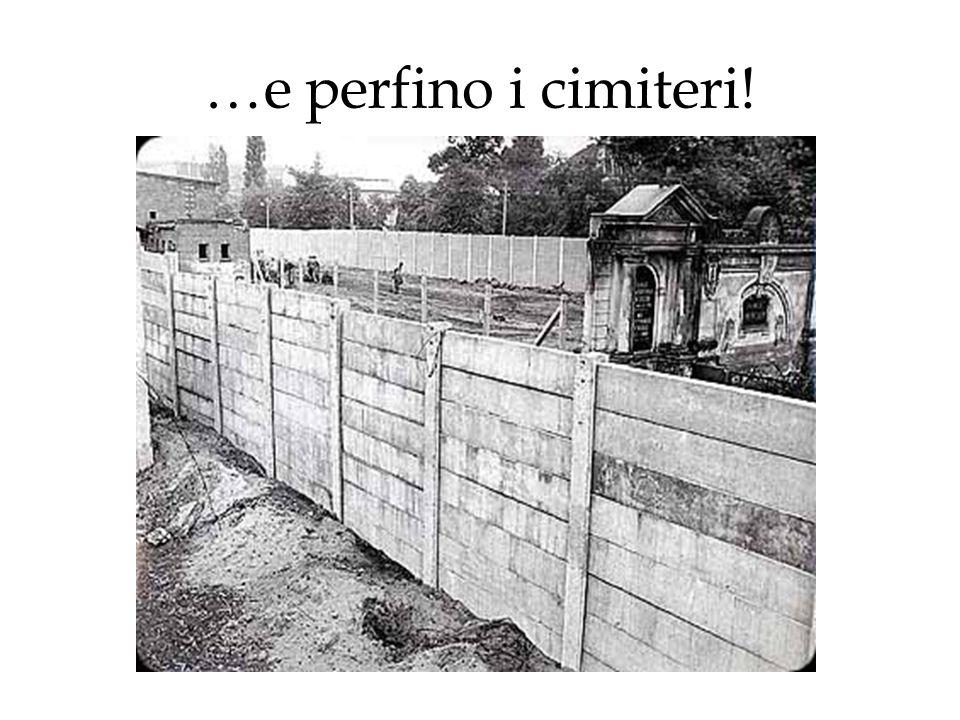 …e perfino i cimiteri!