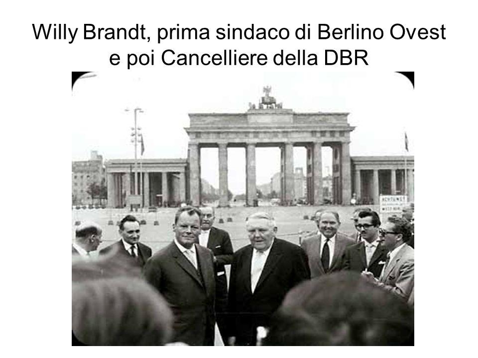 Willy Brandt, prima sindaco di Berlino Ovest e poi Cancelliere della DBR