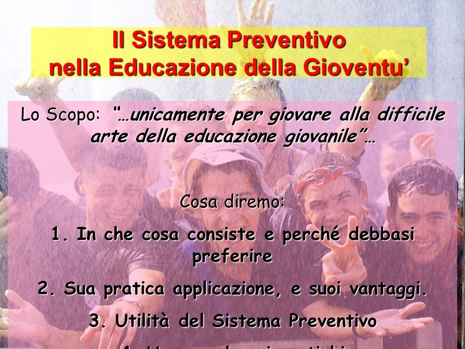 Il Sistema Preventivo nella Educazione della Gioventu'
