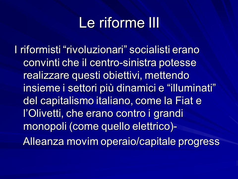 Le riforme III