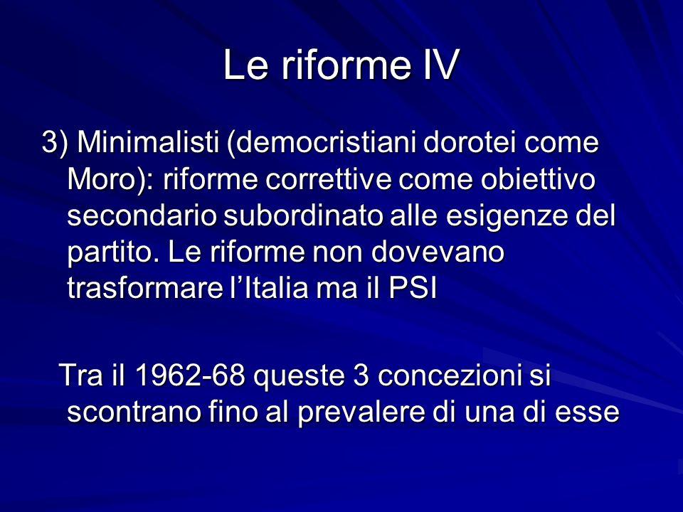 Le riforme IV