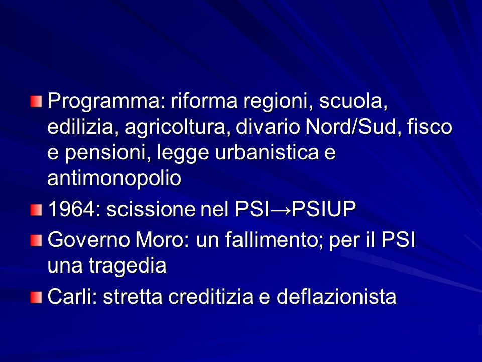 Programma: riforma regioni, scuola, edilizia, agricoltura, divario Nord/Sud, fisco e pensioni, legge urbanistica e antimonopolio