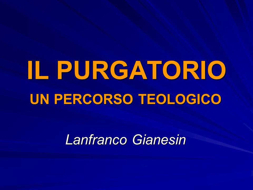 UN PERCORSO TEOLOGICO Lanfranco Gianesin