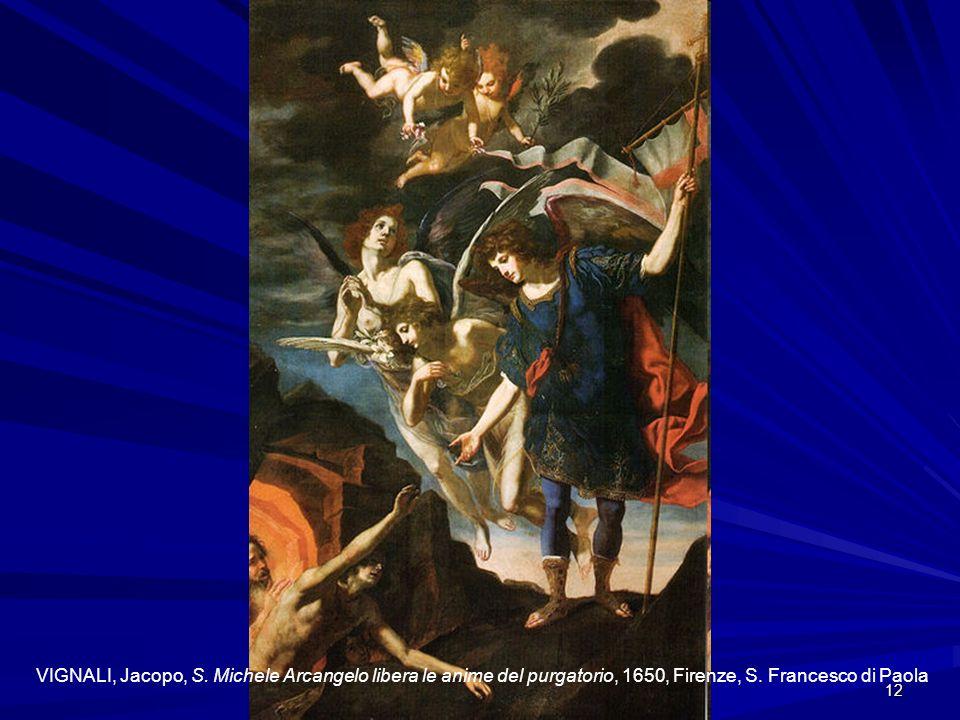 VIGNALI, Jacopo, S. Michele Arcangelo libera le anime del purgatorio, 1650, Firenze, S.