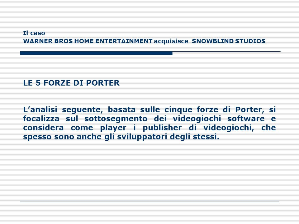 Il caso WARNER BROS HOME ENTERTAINMENT acquisisce SNOWBLIND STUDIOS. LE 5 FORZE DI PORTER.