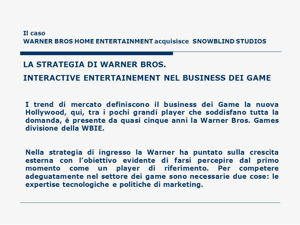 LA STRATEGIA DI WARNER BROS.