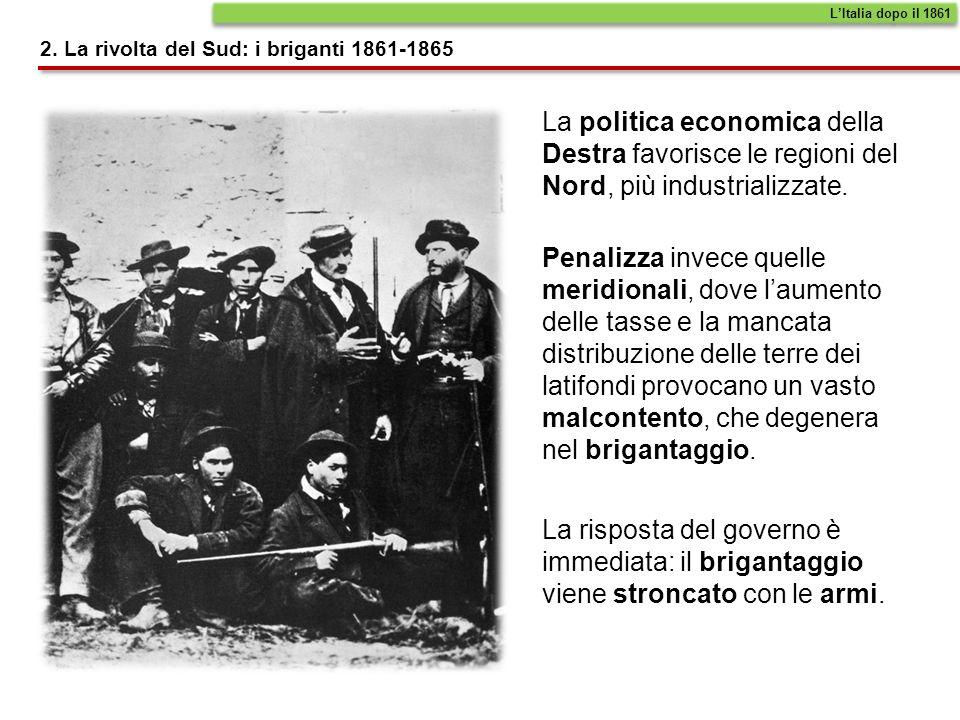 L'Italia dopo il 1861 2. La rivolta del Sud: i briganti 1861-1865.