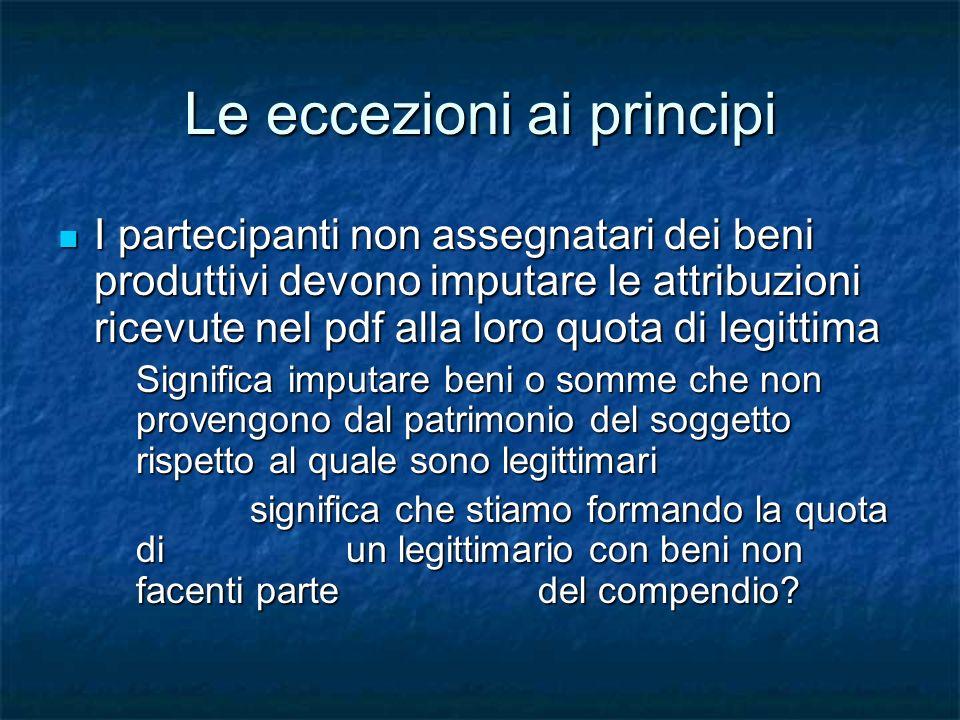 Le eccezioni ai principi