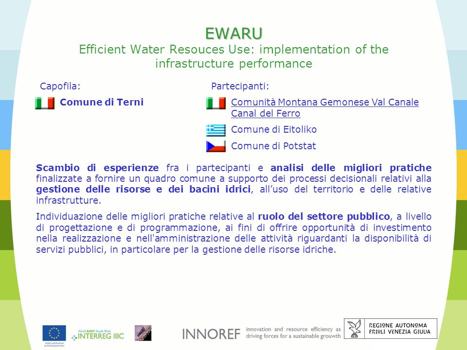 EWARU Efficient Water Resouces Use: implementation of the infrastructure performance