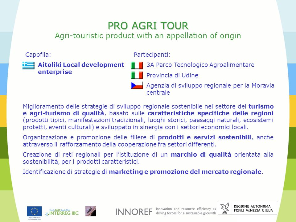 PRO AGRI TOUR Agri-touristic product with an appellation of origin