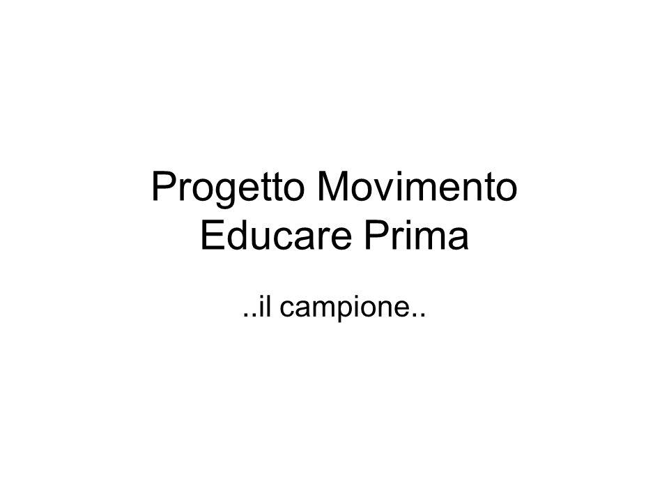 Progetto Movimento Educare Prima