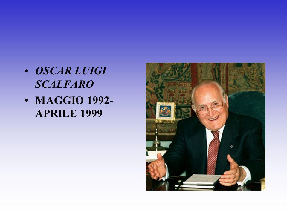 OSCAR LUIGI SCALFARO MAGGIO 1992- APRILE 1999