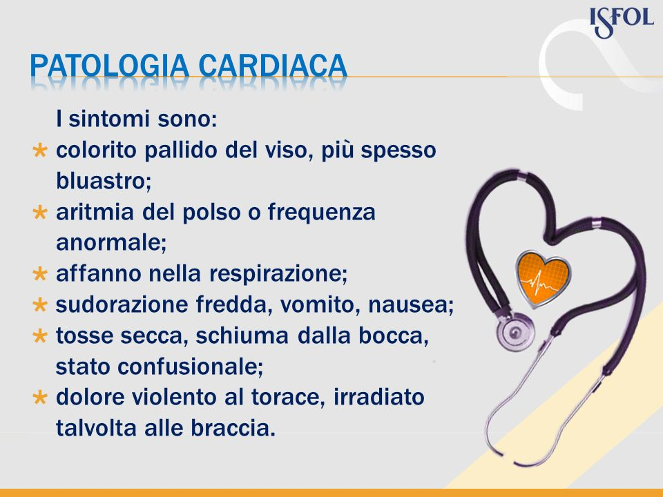 PATOLOGIA CARDIACA I sintomi sono: