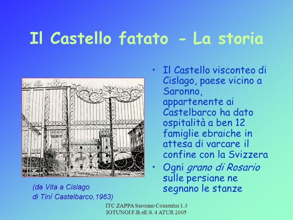 Il Castello fatato - La storia