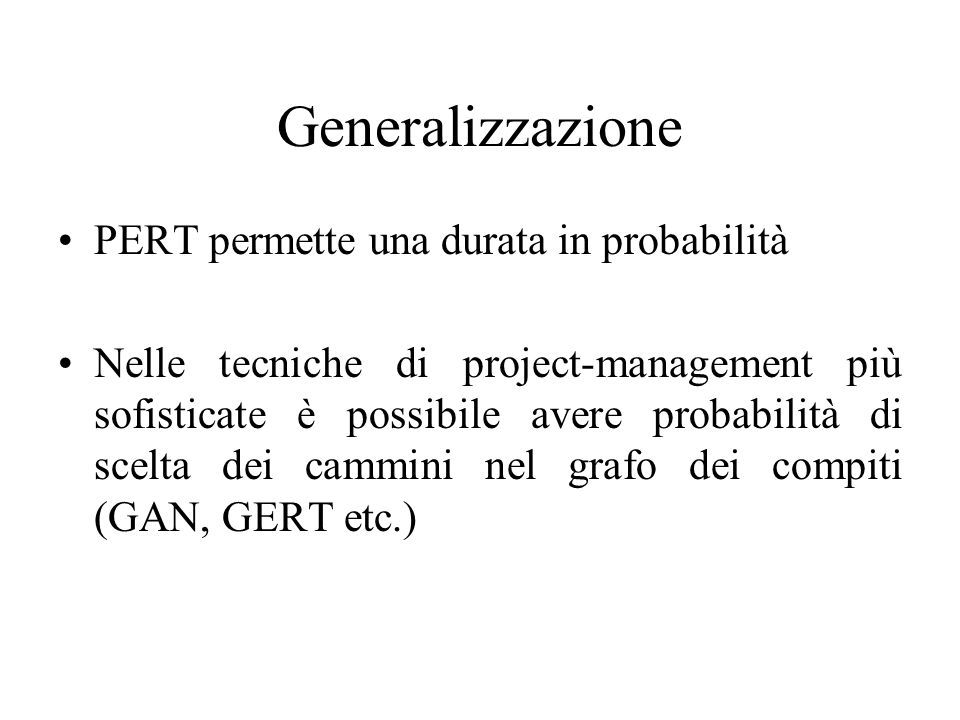 Generalizzazione PERT permette una durata in probabilità