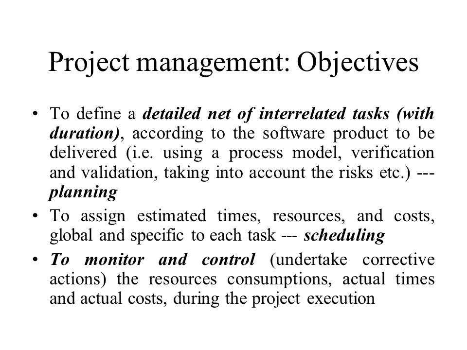 Project management: Objectives