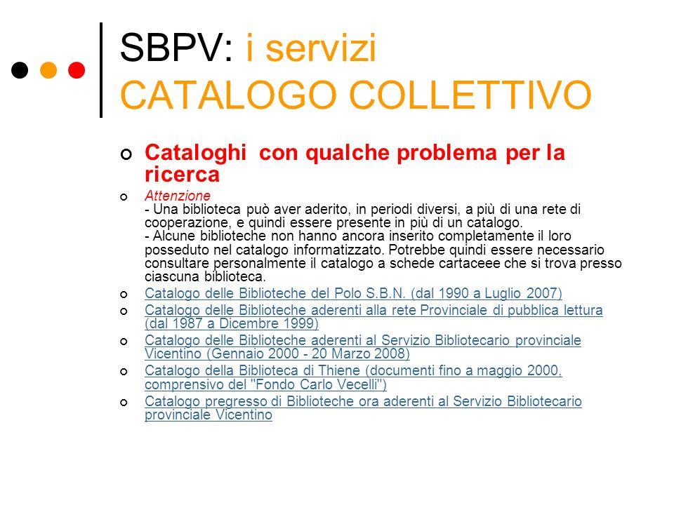 SBPV: i servizi CATALOGO COLLETTIVO