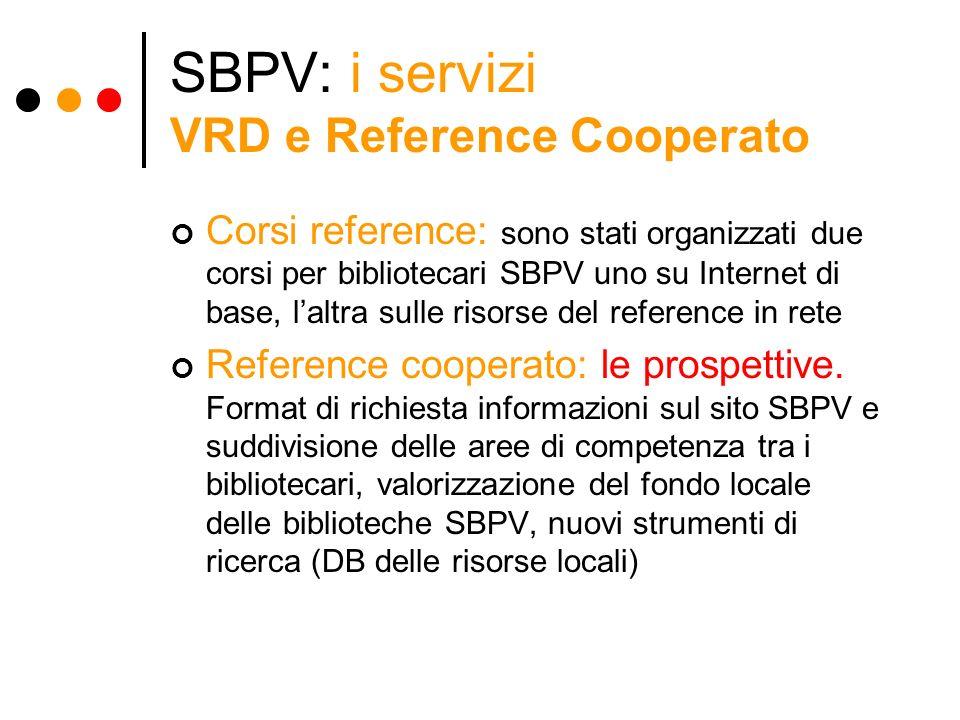SBPV: i servizi VRD e Reference Cooperato
