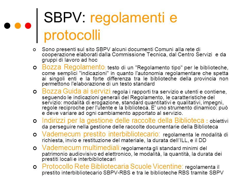 SBPV: regolamenti e protocolli
