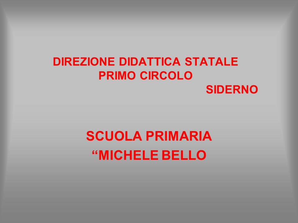 DIREZIONE DIDATTICA STATALE PRIMO CIRCOLO SIDERNO
