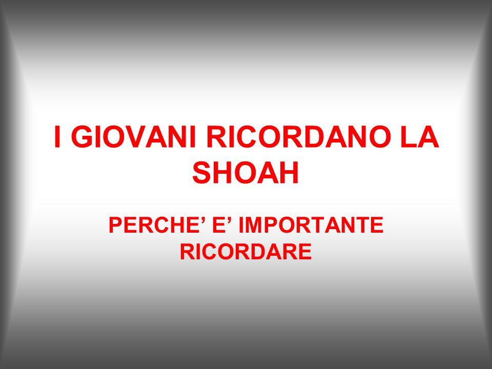 I GIOVANI RICORDANO LA SHOAH