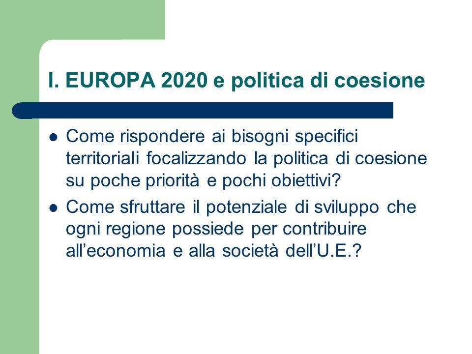 I. EUROPA 2020 e politica di coesione