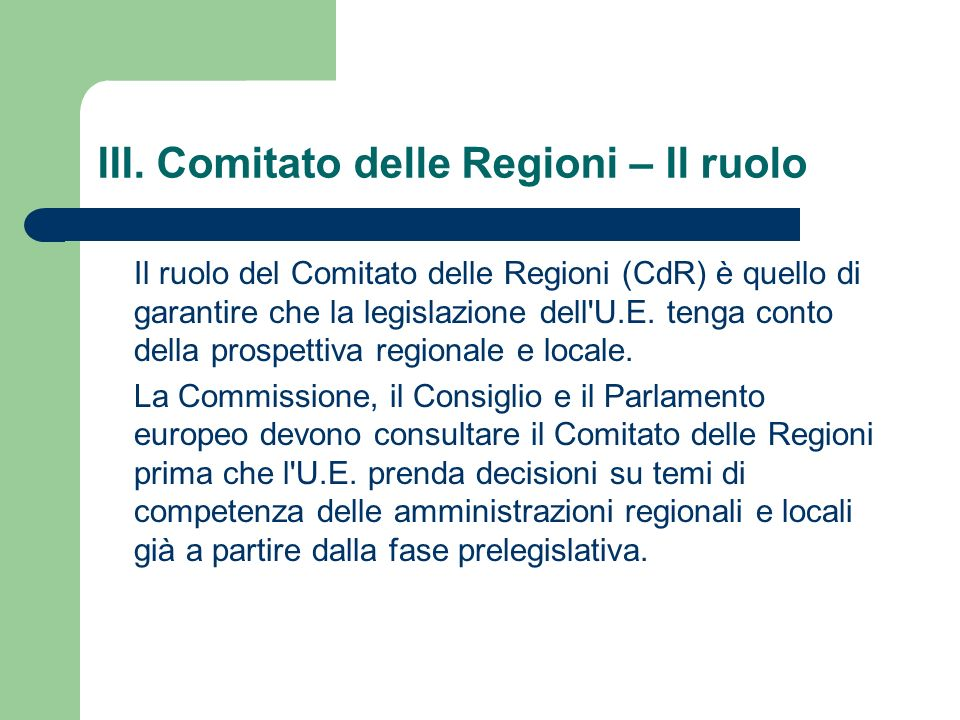 III. Comitato delle Regioni – Il ruolo