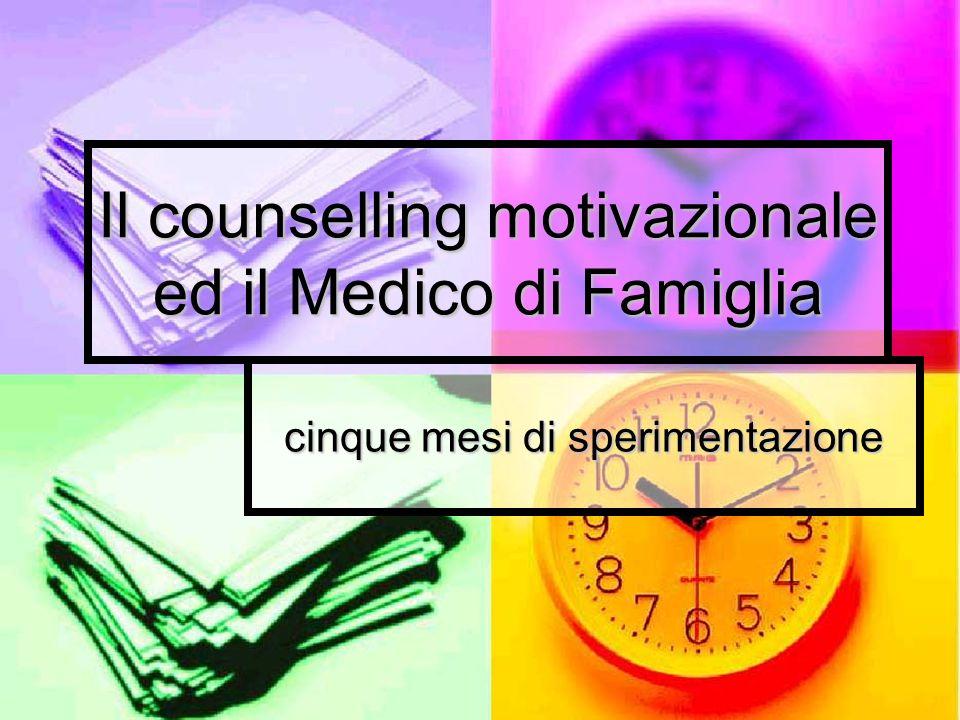 Il counselling motivazionale ed il Medico di Famiglia