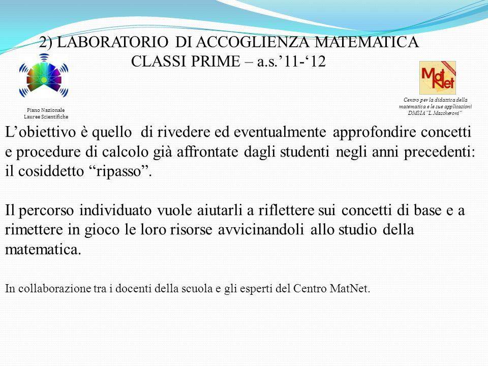 2) LABORATORIO DI ACCOGLIENZA MATEMATICA CLASSI PRIME – a.s.'11-'12