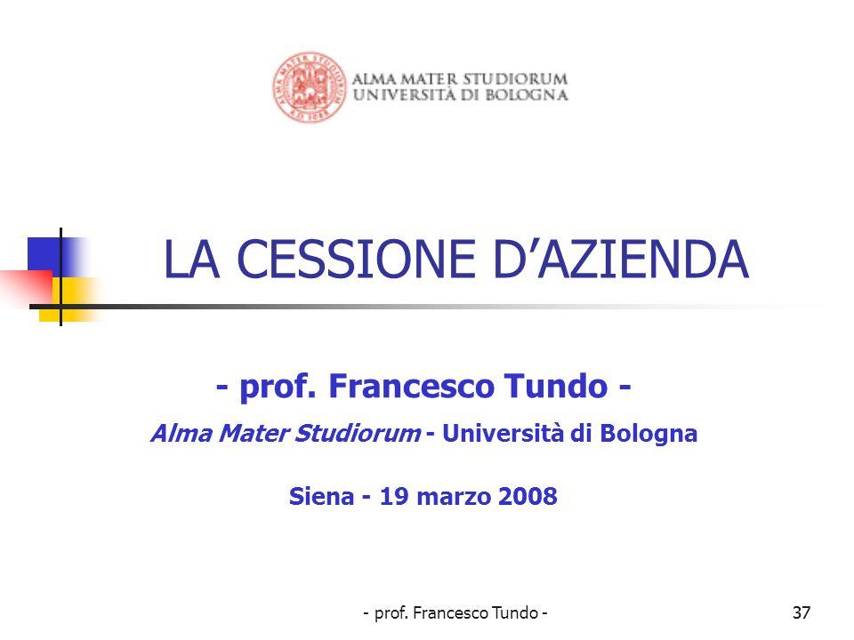 - prof. Francesco Tundo - Alma Mater Studiorum - Università di Bologna