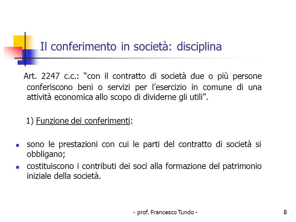 Il conferimento in società: disciplina