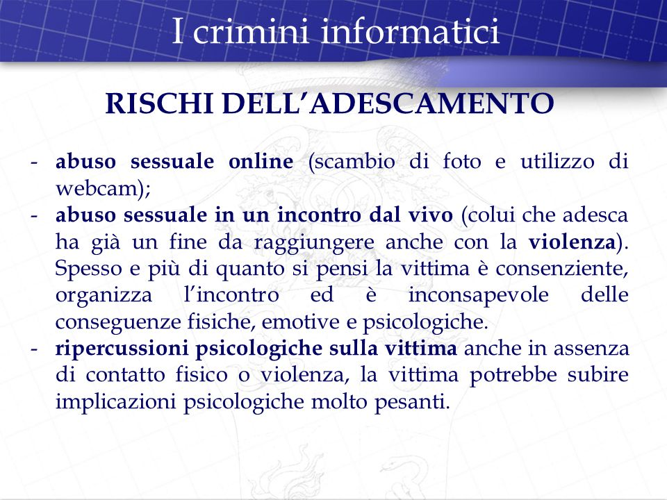 RISCHI DELL'ADESCAMENTO