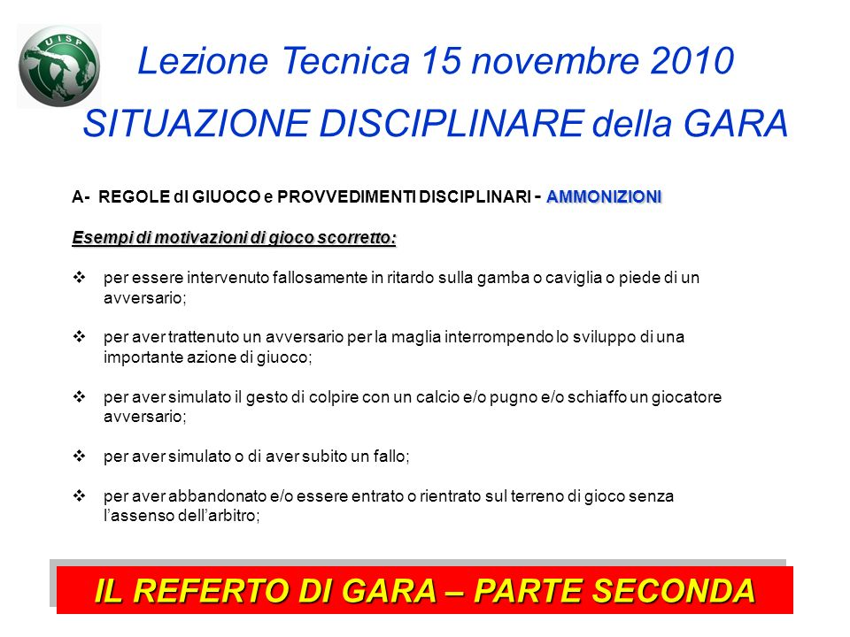 IL REFERTO DI GARA – PARTE SECONDA