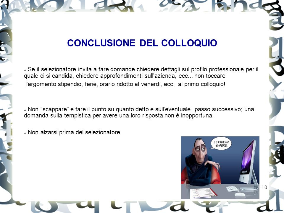 CONCLUSIONE DEL COLLOQUIO