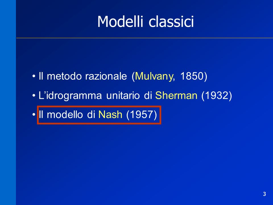Modelli classici Il metodo razionale (Mulvany, 1850)