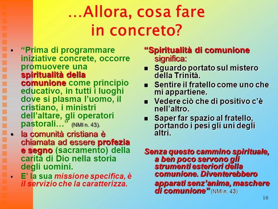 …Allora, cosa fare in concreto