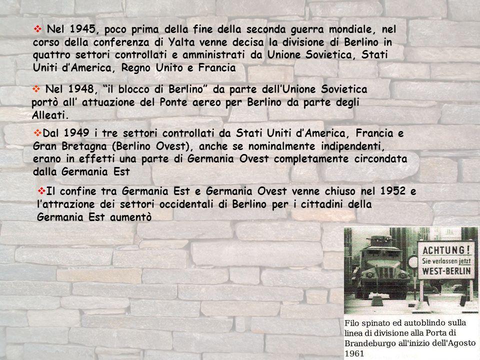 Nel 1945, poco prima della fine della seconda guerra mondiale, nel corso della conferenza di Yalta venne decisa la divisione di Berlino in quattro settori controllati e amministrati da Unione Sovietica, Stati Uniti d'America, Regno Unito e Francia