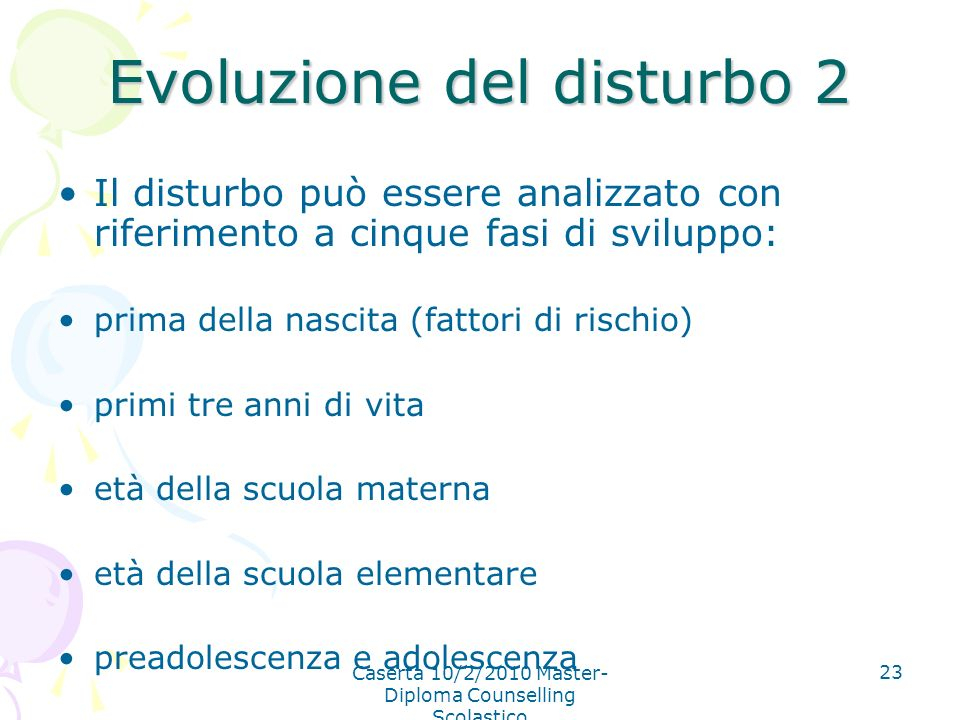Evoluzione del disturbo 2