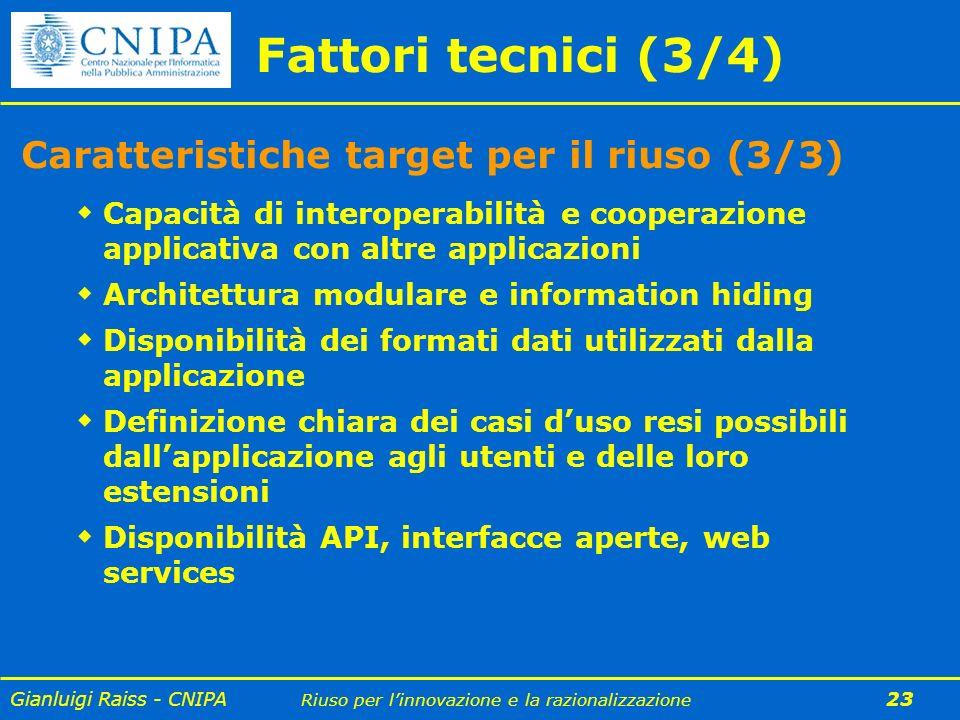 Fattori tecnici (3/4) Caratteristiche target per il riuso (3/3)