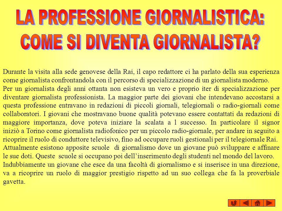 LA PROFESSIONE GIORNALISTICA: COME SI DIVENTA GIORNALISTA