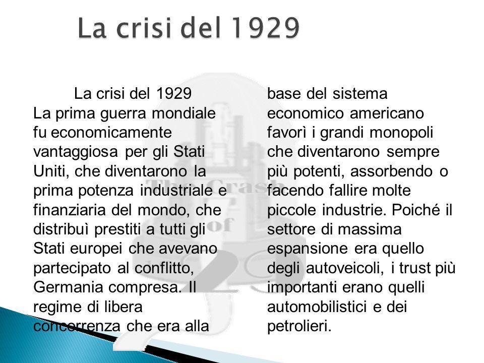 La crisi del 1929 La crisi del 1929