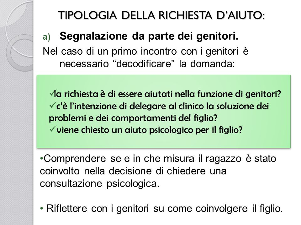 TIPOLOGIA DELLA RICHIESTA D'AIUTO:
