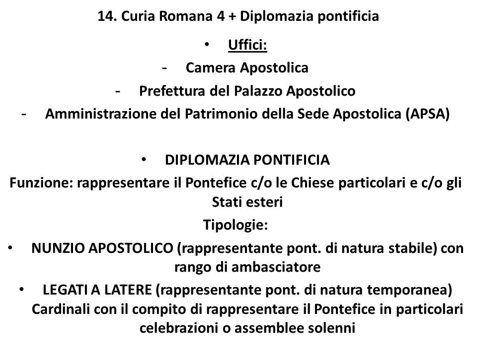 14. Curia Romana 4 + Diplomazia pontificia